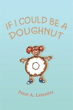 If I Could Be A Doughnut